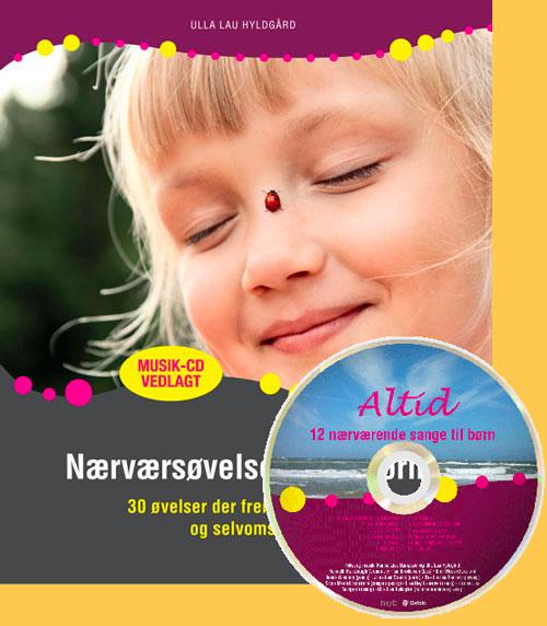 Bogen Nærværsøvelser med børn-33 øvelser der fremmer empati og selvomsorg.